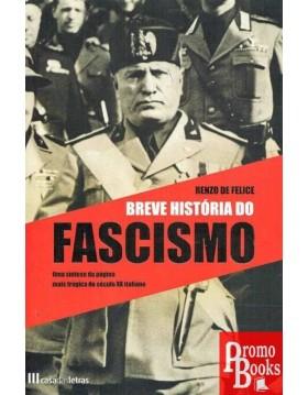 BREVE HISTÓRIA DO FASCISMO