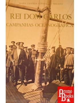 REI DOM CARLOS CAMPANHAS...