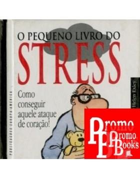 O PEQUENO LIVRO DO STRESS