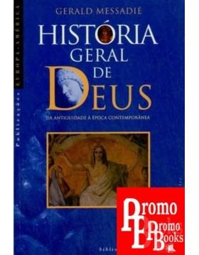 HISTÓRIA GERAL DE DEUS - DA...