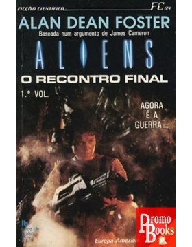 ALIENS: O RECONTRO FINAL 1