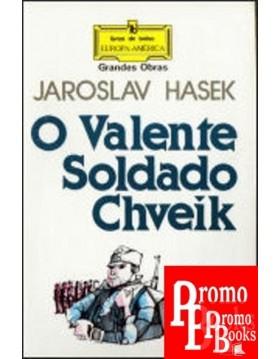 O VALENTE SOLDADO CHVEIK