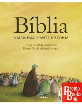 BÍBLIA, A MAIS FASCINANTE...