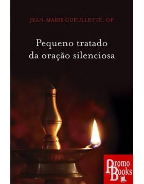 PEQUENO TRATADO DA ORAÇÃO...