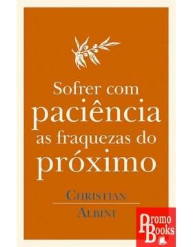 SOFRER COM PACIÊNCIA AS...