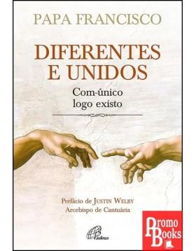 DIFERENTES E UNIDOS -...
