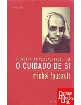 O CUIDADO DE SI- HISTÓRIA...