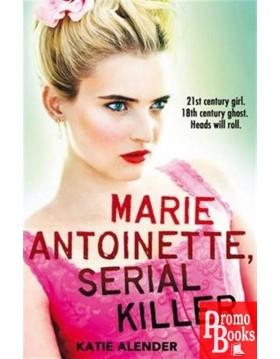 MARIE ANTOINETTE, SERIAL...