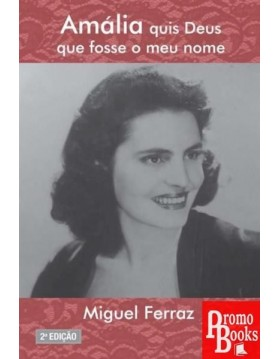 AMALIA QUIS DEUS QUE FOSSE...