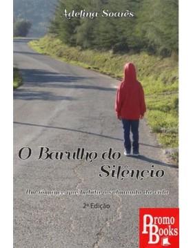 O BARULHO DO SILÊNCIO