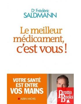 LE MEILLEUR MÉDICAMENT,...