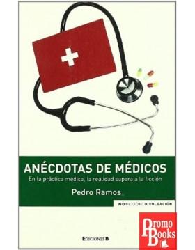 ANÉCDOTAS DE MÉDICOS