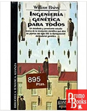 INGENIERÍA GENÉTICA PARA TODOS