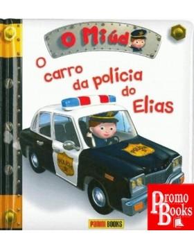 O MIÚDO: O CARRO DA POLÍCIA...