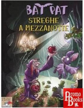 BAT PAT - STREGHE A MEZZANOTTE