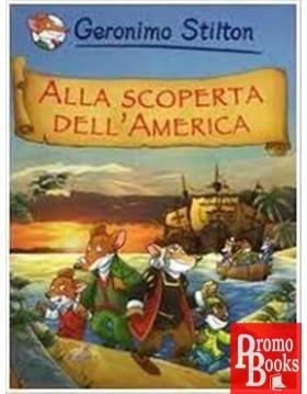 ALLA SCOPERTA DELL'AMERICA