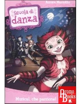 SCUOLA DI DANZA: MUSICAL,...