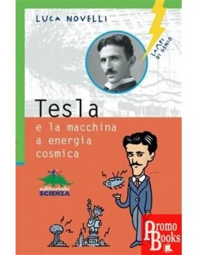TESLA E LA MACCHINA A...