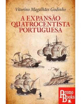 A EXPANSÃO QUATROCENTISTA...