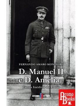 D. MANUEL II E D. AMÉLIA -...