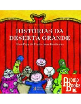 HISTÓRIA DA DESERTA GRANDE