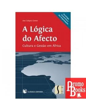 A LÓGICA DO AFECTO -...