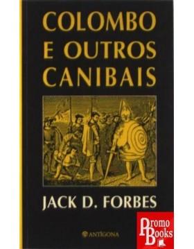 COLOMBO E OUTROS CANIBAIS