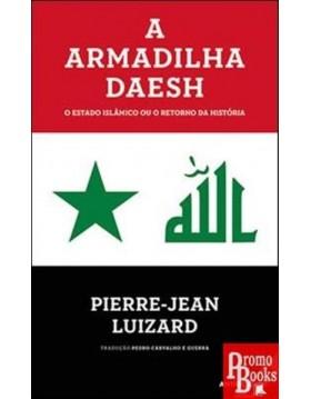 A ARMADILHA DAESH - O...