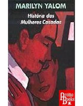 HISTÓRIA DAS MULHERES CASADAS