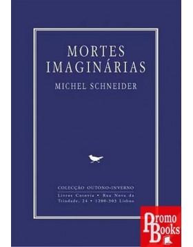MORTES IMAGINÁRIAS
