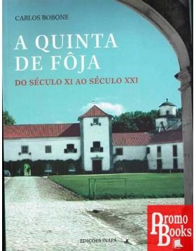 A QUINTA DE FÔJA: SEC XI AO...