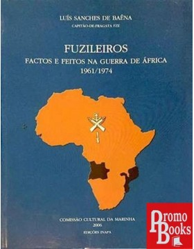 FUZILEIROS: FACTOS E FEITOS...