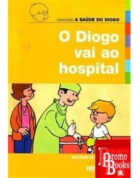 O DIOGO VAI AO HOSPITAL