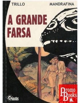 A GRANDE FARSA