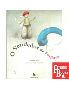O VENDEDOR DE FÓSFOROS