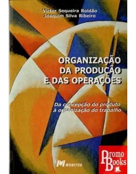 ORGANIZAÇÃO DA PRODUÇÃO E...