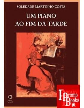 UM PIANO AO FIM DA TARDE