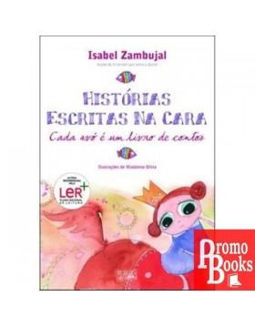 HISTÓRIAS ESCRITAS NA CARA