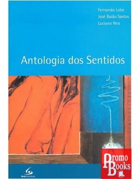 ANTOLOGIA DOS SENTIDOS