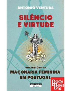 SILÊNCIO E VIRTUDE - UMA...