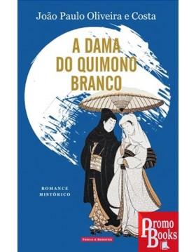 A DAMA DO QUIMONO BRANCO