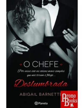 O CHEFE 1: DESLUMBRADA