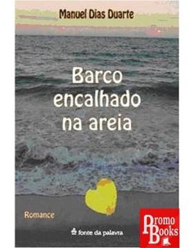 BARCO ENCALHADO NA AREIA
