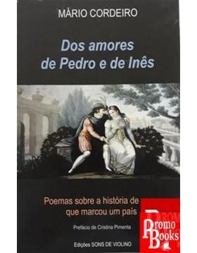 DOS AMORES DE PEDRO E DE INÊS