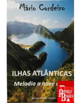 ILHAS ATLÂNTICAS: MELODIA A...