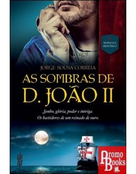 AS SOMBRAS DE D. JOÃO II