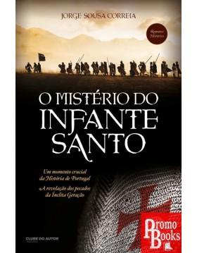 O MISTÉRIO DO INFANTE SANTO