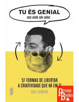 TU ÉS GENIAL - MAS AINDA...