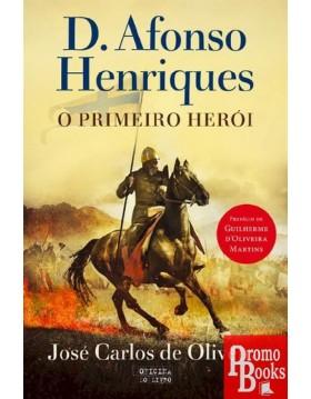 D. AFONSO HENRIQUES, O...