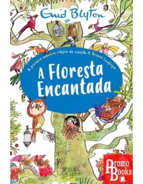A FLORESTA ENCANTADA - A...